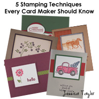 5 Stamping Techniques Every Card Maker Should Know eCourse